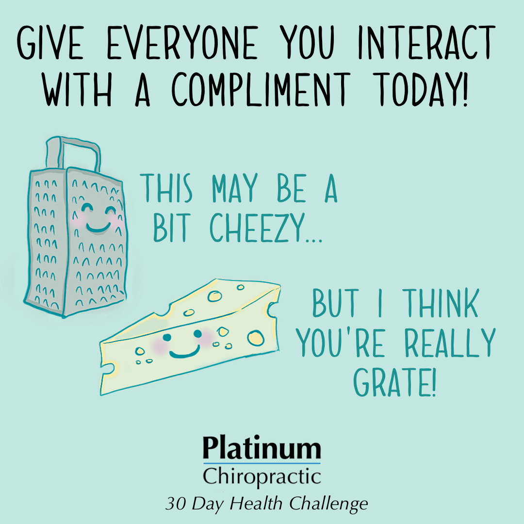 Give Everyone You Interact with a Compliment Poster