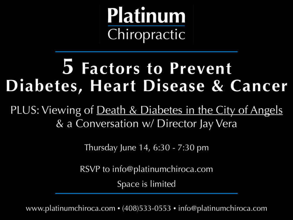 Join us to learn the top 5 factors that lead to diabetes, heart disease, and cancer. PLUS we have a special viewing of the award winning film